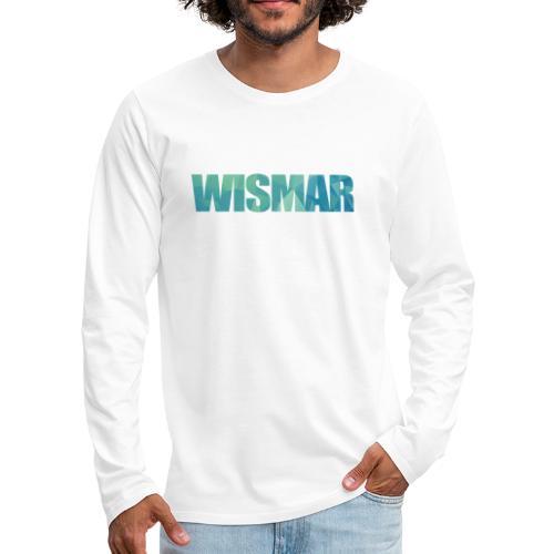 Wismar - Männer Premium Langarmshirt