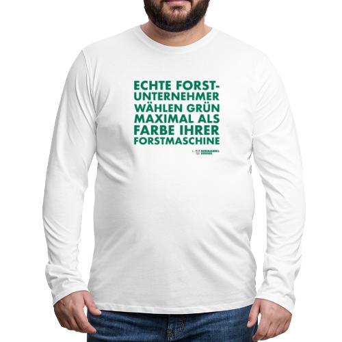 Forstunternehmer   Grün - Männer Premium Langarmshirt
