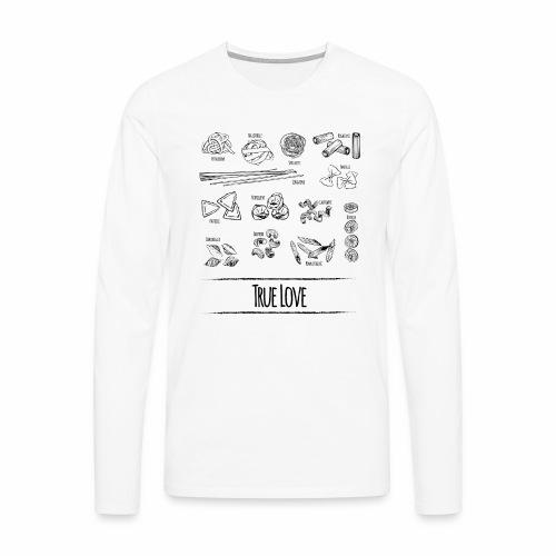 Pasta - My True Love - Männer Premium Langarmshirt