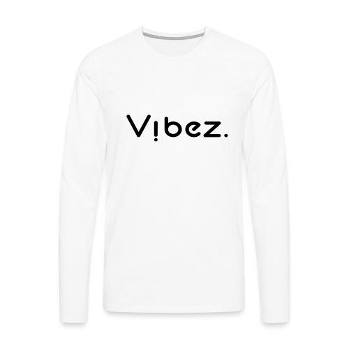 vibezschwarzlong jpg - Männer Premium Langarmshirt