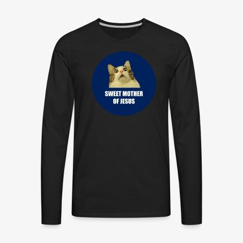 SWEETMOTHEROFJESUS - Men's Premium Longsleeve Shirt