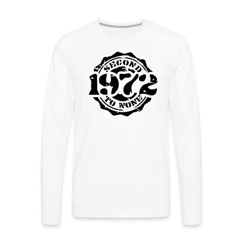 1972 Second to None - Männer Premium Langarmshirt