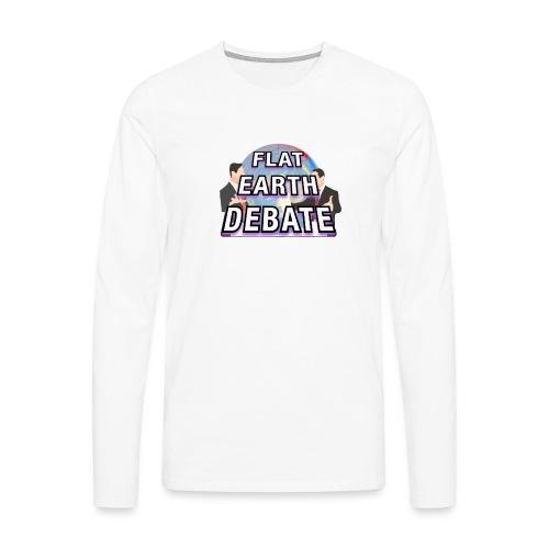 Flat Earth Debate - Men's Premium Longsleeve Shirt