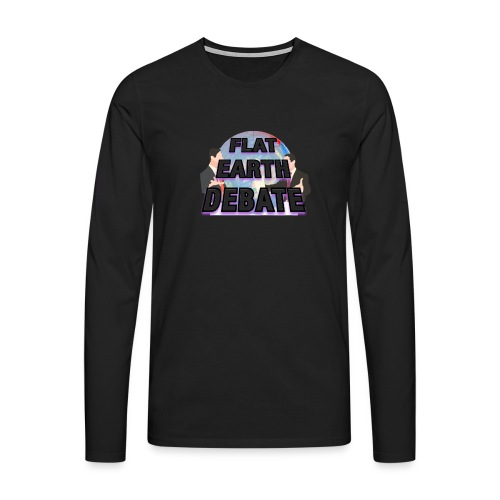 Flat Earth Debate - Men's Premium Longsleeve Shirt