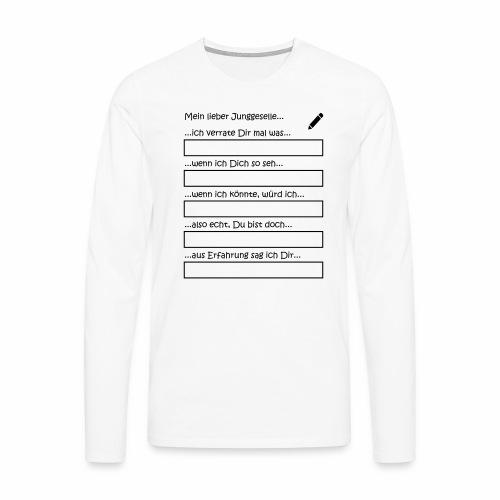 Junggesellenabschied Interaktionsspiel Junggeselle - Männer Premium Langarmshirt
