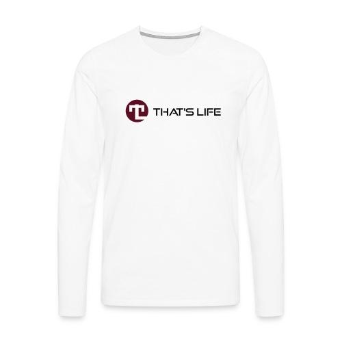 thats_life_black - Men's Premium Longsleeve Shirt