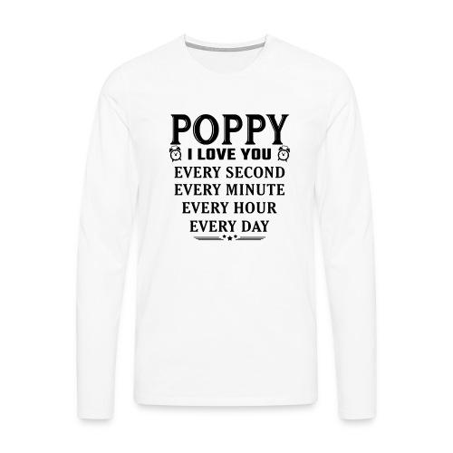 I Love You Poppy - Men's Premium Longsleeve Shirt
