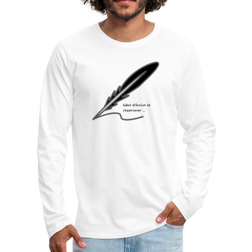 plume d'écrivain - T-shirt manches longues Premium Homme