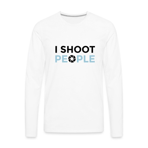 I shoot people - Men's Premium Longsleeve Shirt