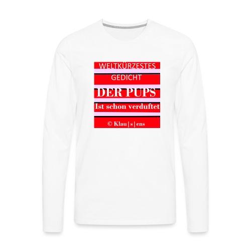 Gedicht DER PUPS - Männer Premium Langarmshirt