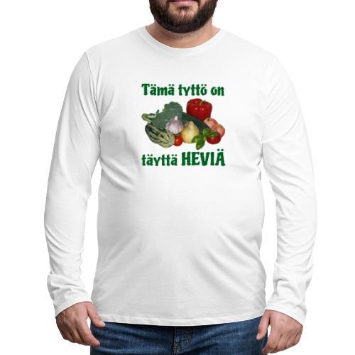 Tyttö täyttä heviä - Miesten premium pitkähihainen t-paita