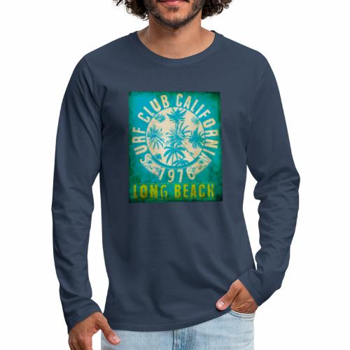 Long Beach Surf Club California 1976 Gift Idea - Men's Premium Longsleeve Shirt