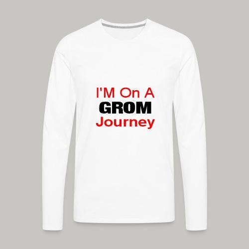 i am on a grom journey - Men's Premium Longsleeve Shirt