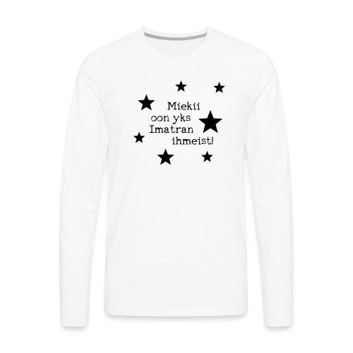 Miekii oon yks Imatran Ihmeist vauvan ruokalappu - Miesten premium pitkähihainen t-paita