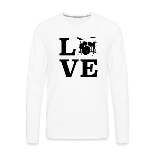 I Love Drums / Schlagzeug T Shirt für Schlagzeuge - Männer Premium Langarmshirt