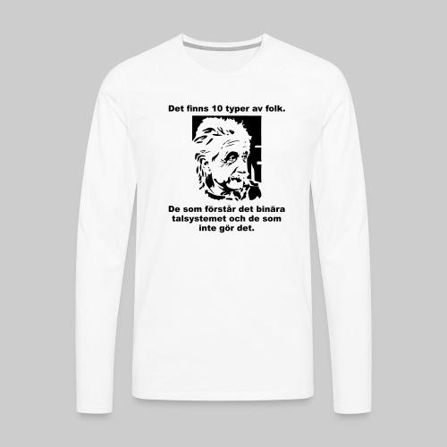 Det finns 10 Typer - Långärmad premium-T-shirt herr