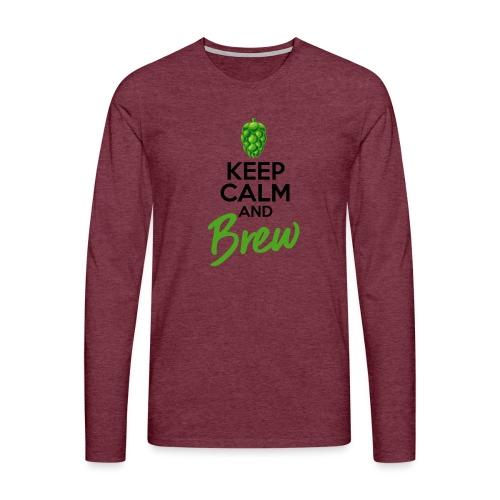 Keep Calm and Brew - Brewers Gift Idea - Men's Premium Longsleeve Shirt
