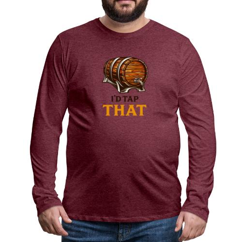 Beer / beer keg fan - gift idea - Men's Premium Longsleeve Shirt