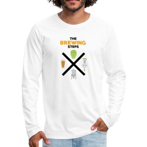 Brewing Steps - Brauer Gift Idea - Men's Premium Longsleeve Shirt