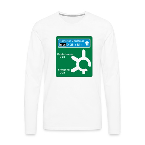 HOME_FOR_CHRISTMAS_SIGN - Men's Premium Longsleeve Shirt