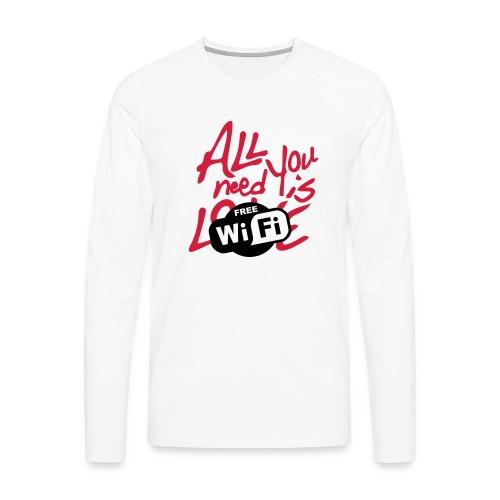 all you need is free WiFi - Camiseta de manga larga premium hombre