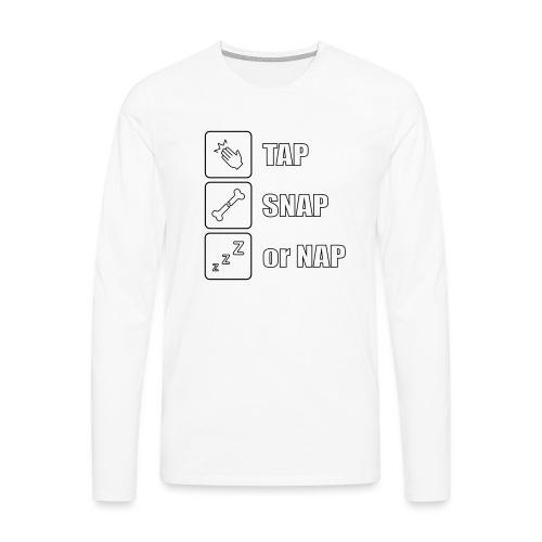 tap snap or nap - Koszulka męska Premium z długim rękawem