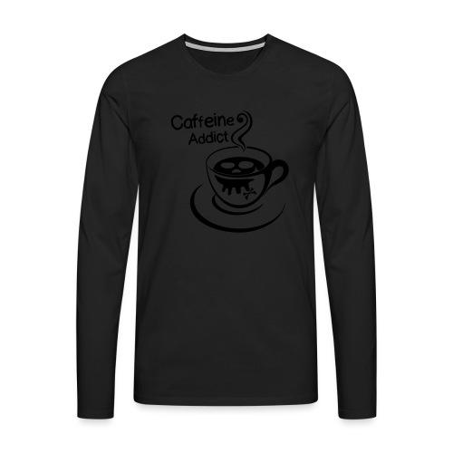 Caffeine Addict - Mannen Premium shirt met lange mouwen