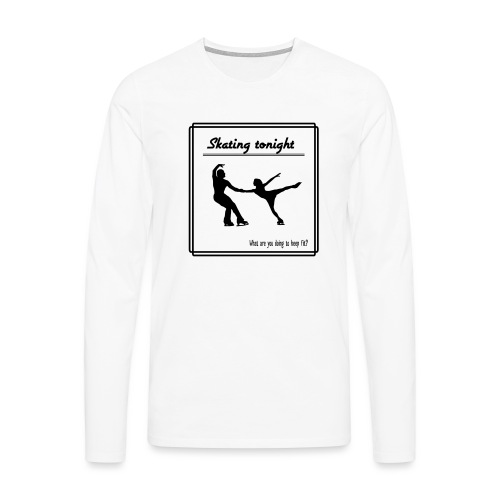 Skating tonight - Miesten premium pitkähihainen t-paita