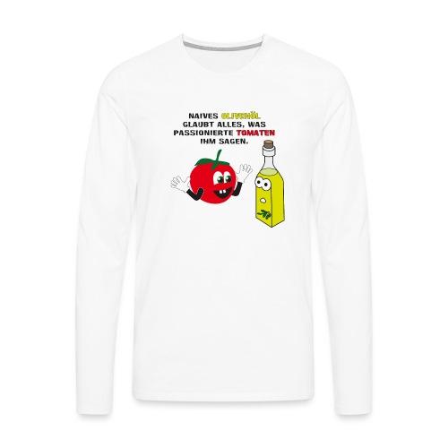 Tomate und Olivenöl - Männer Premium Langarmshirt