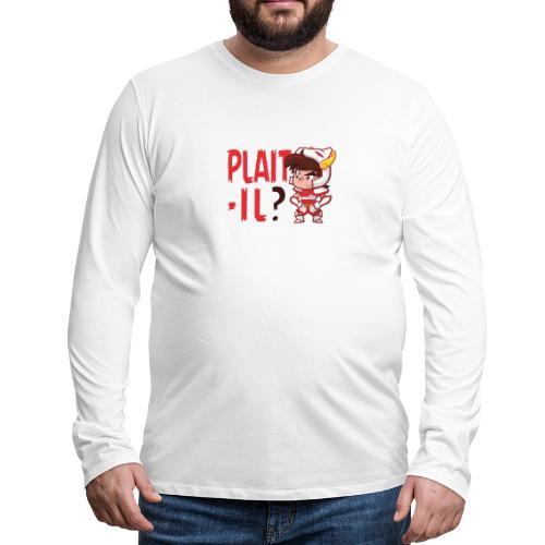 Seiya - Plaît-il ? (texte rouge) - T-shirt manches longues Premium Homme