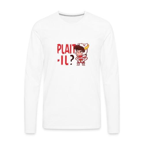Seiya vous dit Plaît-il ? (texte rouge) Tee - T-shirt manches longues Premium Homme
