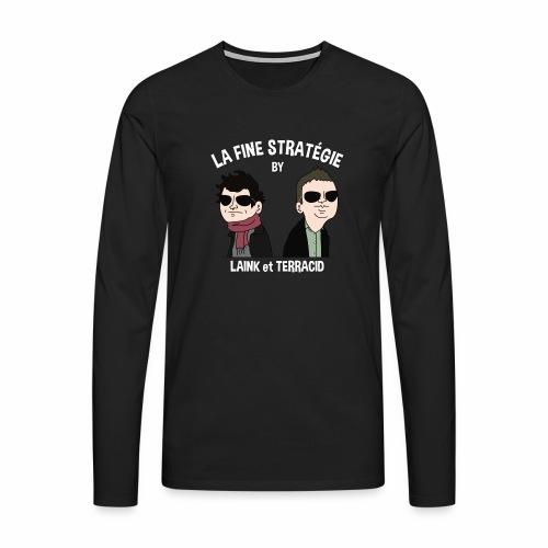 lafinestratégie - T-shirt manches longues Premium Homme