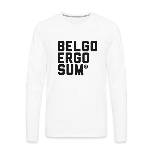 Belgo Ergo Sum - Men's Premium Longsleeve Shirt