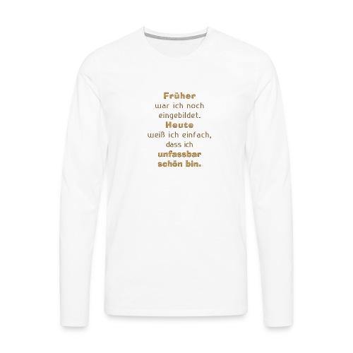unfassbar schön - Männer Premium Langarmshirt