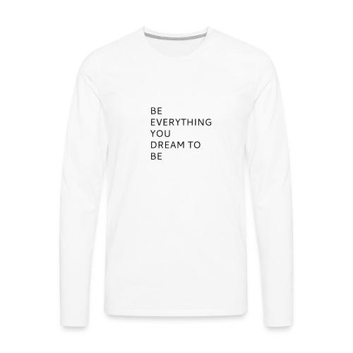 Dreamer - Miesten premium pitkähihainen t-paita