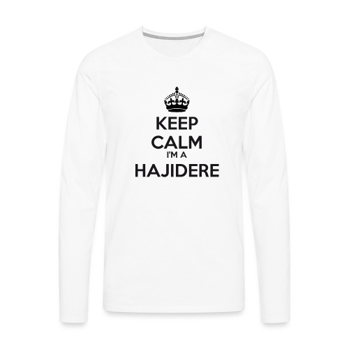 Hajidere keep calm - Men's Premium Longsleeve Shirt