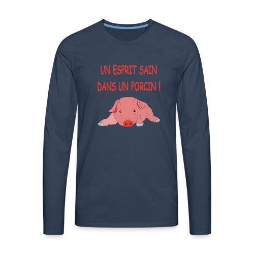 Porcitive Attitude - T-shirt manches longues Premium Homme