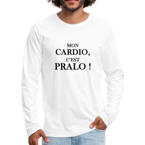 mon cardio c est pralo - T-shirt manches longues Premium Homme