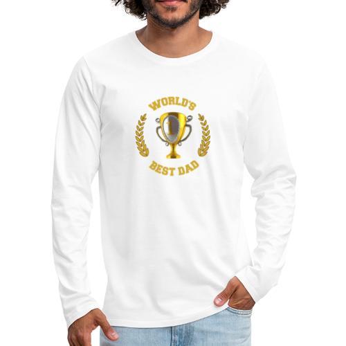 World's Best Dad - Men's Premium Longsleeve Shirt