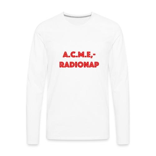 acmeradionaprot - Männer Premium Langarmshirt