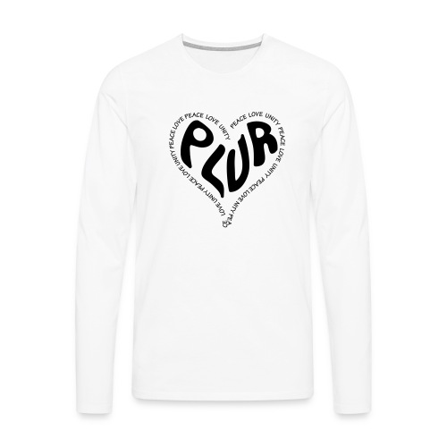 PLUR Peace Love Unity & Respect ravers mantra in a - Men's Premium Longsleeve Shirt