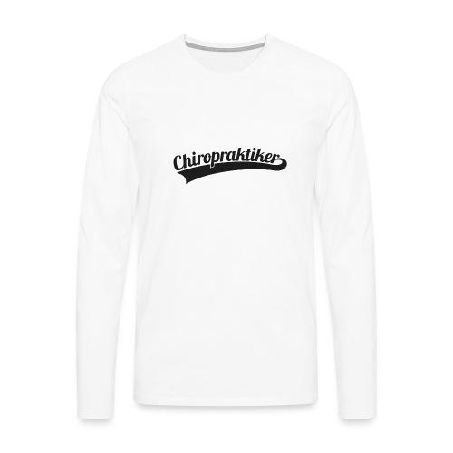 Chiropraktiker (DR20) - Männer Premium Langarmshirt