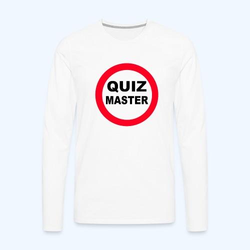 Quiz Master Stop Sign - Men's Premium Longsleeve Shirt