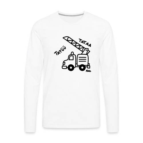 Feuerwehrwagen Tatü Tata - Männer Premium Langarmshirt