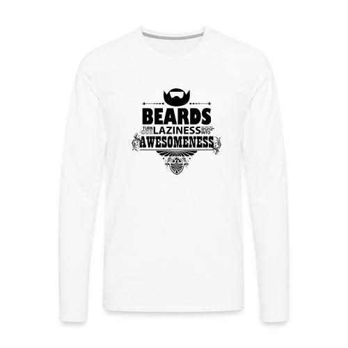 beards_laziness_awesomeness 10x - Miesten premium pitkähihainen t-paita