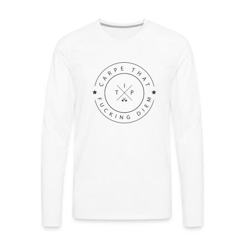 Carpe that f*cking diem - Men's Premium Longsleeve Shirt