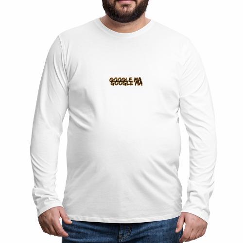 Google Ma Google Ma - Summer Cem - Männer Premium Langarmshirt