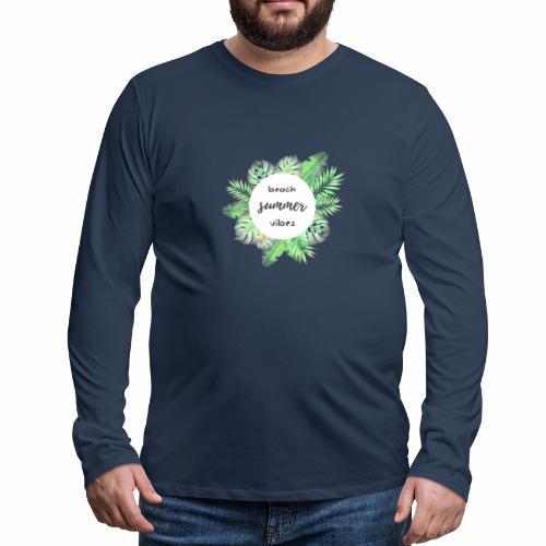 beach vibes - Männer Premium Langarmshirt