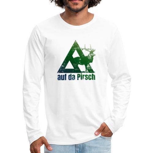 Auf da Pirsch - Männer Premium Langarmshirt