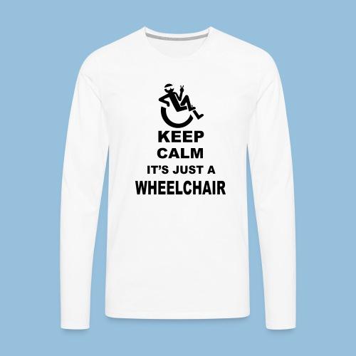 Keepcalmjustwheelchair2 - Mannen Premium shirt met lange mouwen